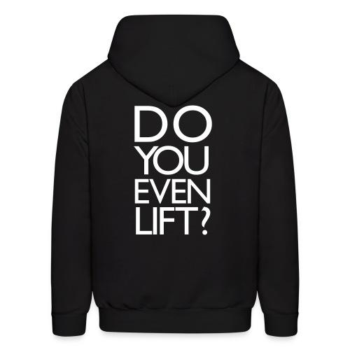 Do you even lift?   Mens Hoodie (Back Print) - Men's Hoodie