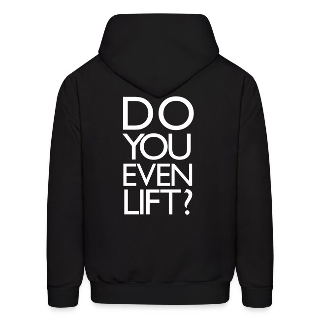 Do you even lift? | Mens Hoodie (Back Print)
