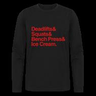 Long Sleeve Shirts ~ Men's Long Sleeve T-Shirt by Next Level ~ Deadlifts Squats Bench Press Ice Cream