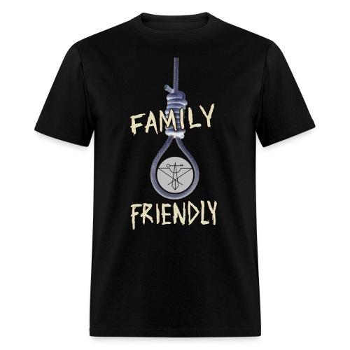 Family Friendly Noose Shirt - Men's T-Shirt
