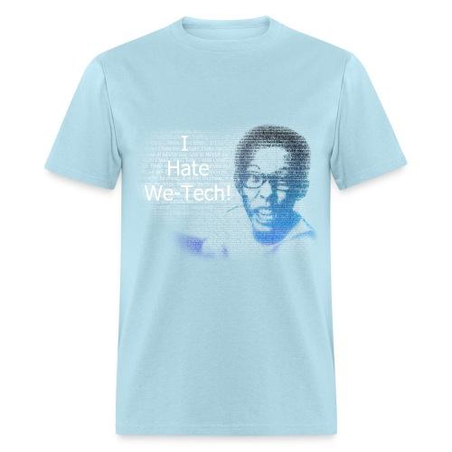 I HATE WE-TECH - (COLORED DESIGN) - Men's T-Shirt