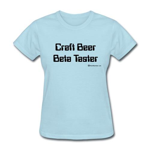 Craft Beer Beta Taster Women's T-Shirt - Women's T-Shirt
