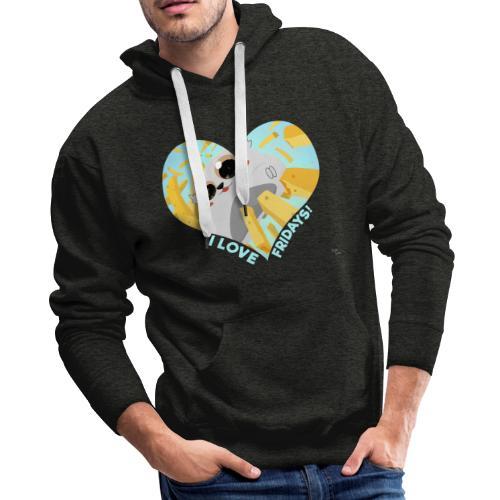I Love Fridays! Hoodie - Men's Premium Hoodie