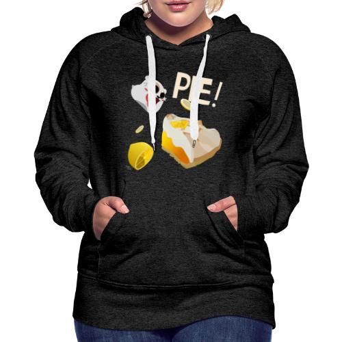 Pie! Hoodie - Women's Premium Hoodie