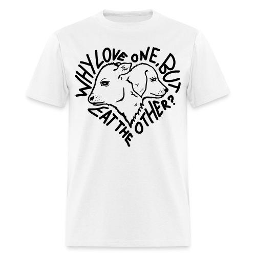 Why Love One? Shirt (White) - Men's T-Shirt