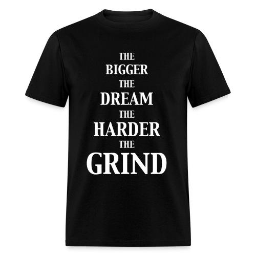 Bigger Dreams - Men's T-Shirt