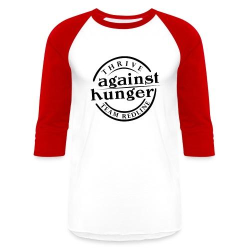 Against Hunger Baseball T - Baseball T-Shirt