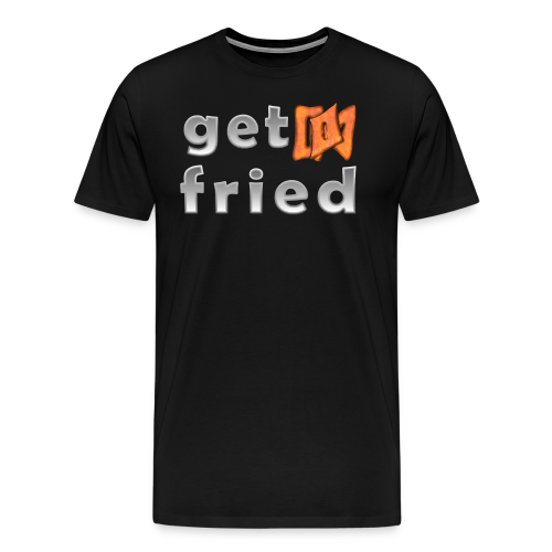 Oyate Graffix 'Get Fried Men's - Men's Premium T-Shirt