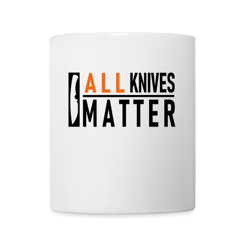 ALL Knives Matter - Coffee Cup - Coffee/Tea Mug