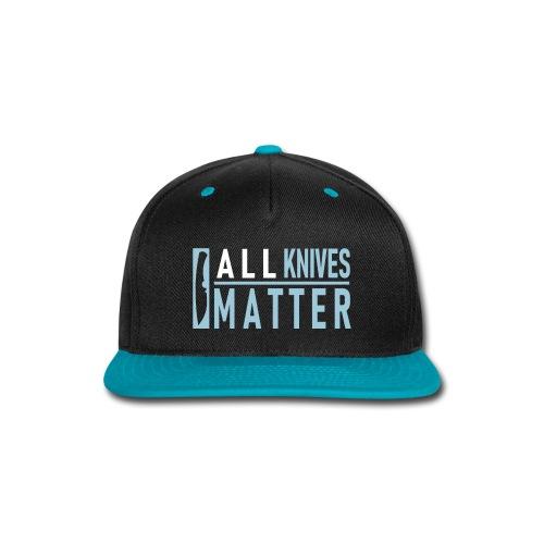 ALL Knives Matter - Baseball Cap - Snap-back Baseball Cap
