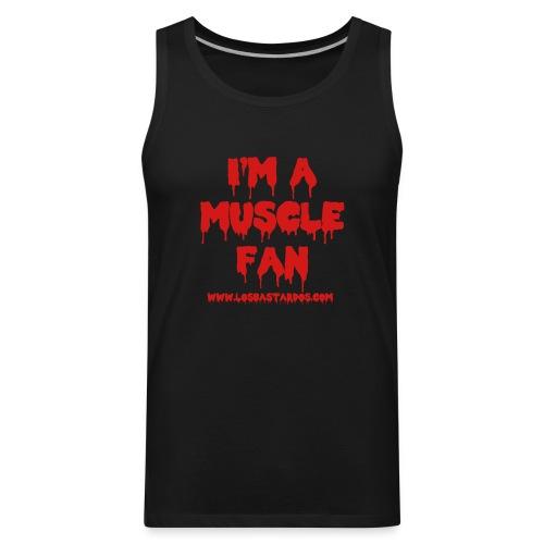 I'm A Muscle Fan Tank - Men's Premium Tank