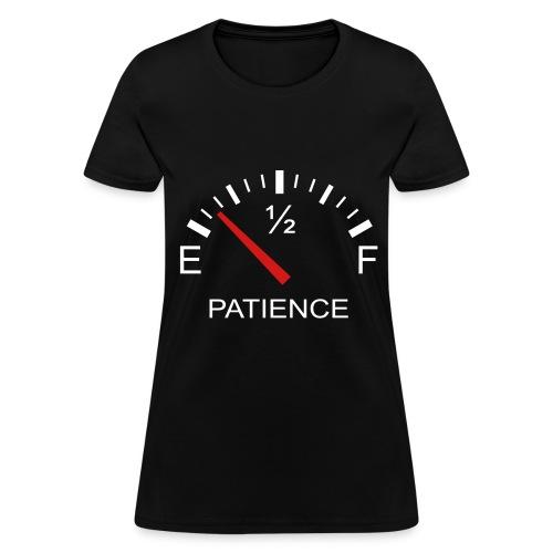 Patience - Women's T-Shirt