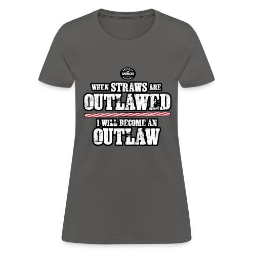 Straw Outlaw (women) - Women's T-Shirt