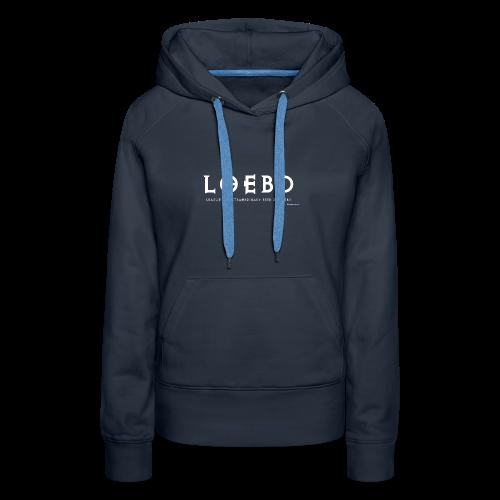 LOEBD Women's Premium Hoodie - Women's Premium Hoodie