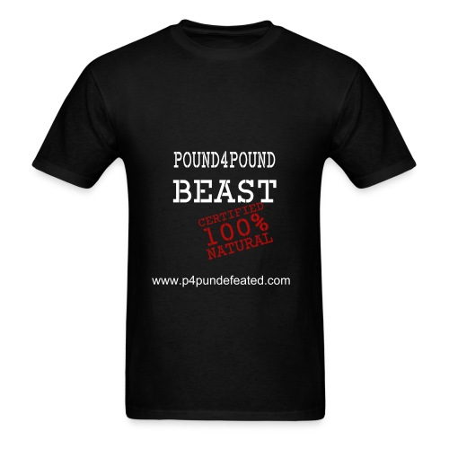 P4P Undefeated Certified P4P Beast  - Men's T-Shirt