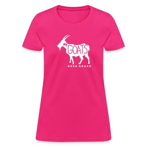 My Goats Need Grass - Women's T-Shirt