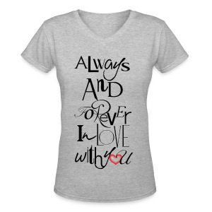 Always and forever in love with you: from the suka line - Women's V-Neck T-Shirt