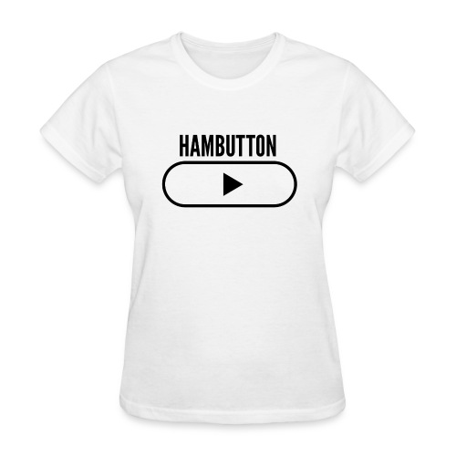 HAMBUTTON Women's Tee - Women's T-Shirt