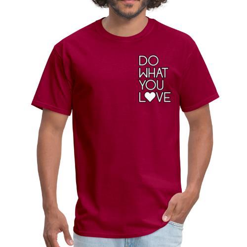 Do What You Love Mens - Men's T-Shirt