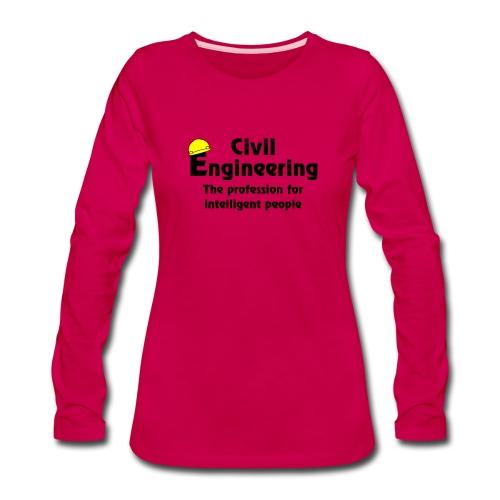 Smart Civil Engineer - Women's Premium Long Sleeve T-Shirt
