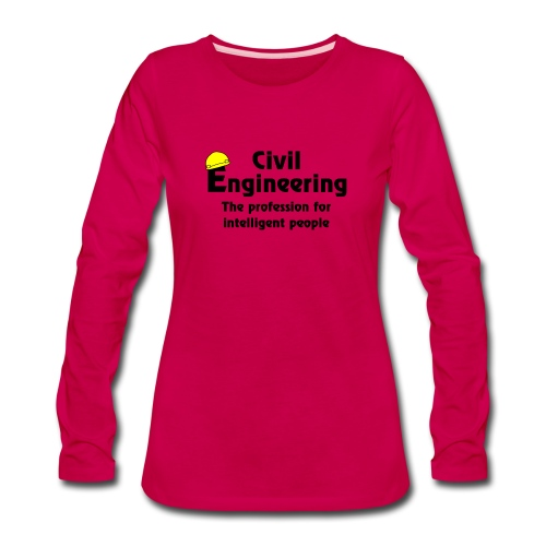 Smart Civil Engineer - Women's Premium Long Sleeve T-Shirt