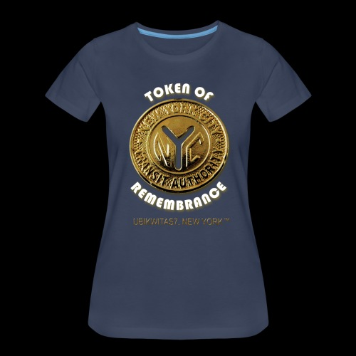 U7NY Token Of Remembrance (Double Sided Design) - Women's Premium T-Shirt