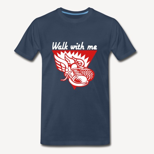 WALK WITH ME - Men's Premium T-Shirt