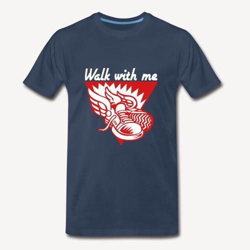 WALK WITH ME - Men's Premium T-Shirt