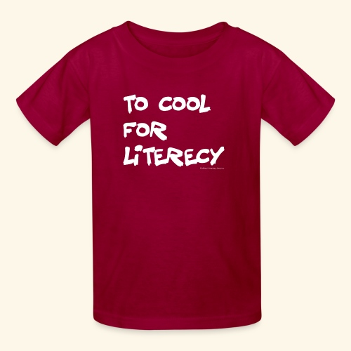 To Cool for Literecy - Kid's - Kids' T-Shirt