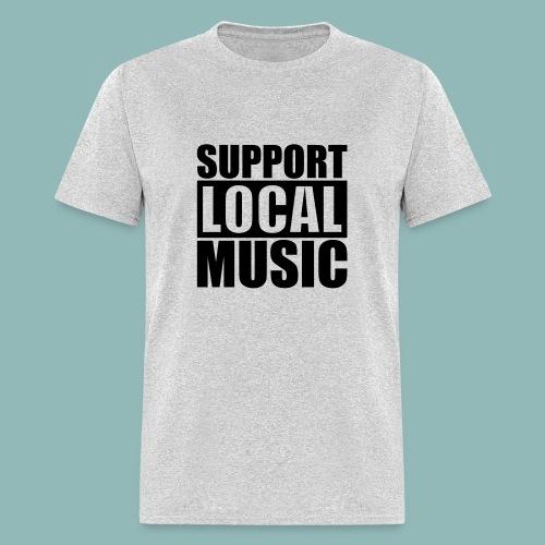 Support Local Music - Men's T-Shirt
