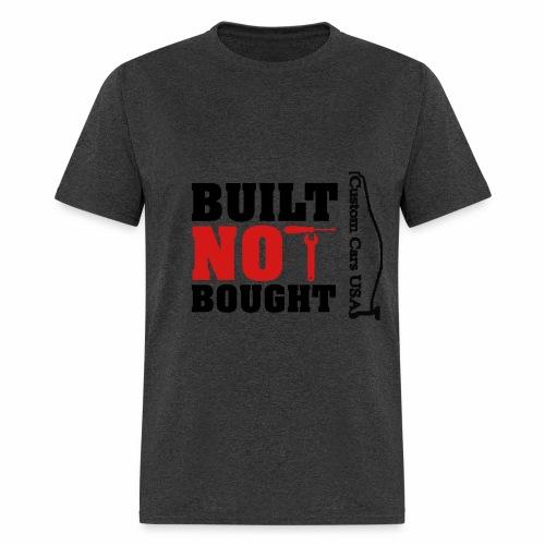 CCU Built Not Bought  Tshirt - Men's T-Shirt