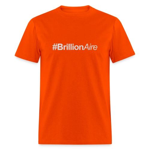 #BrillionAire - Men's T-Shirt