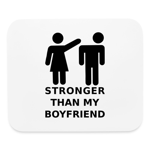 Stronger Girlfriend - Mouse pad Horizontal