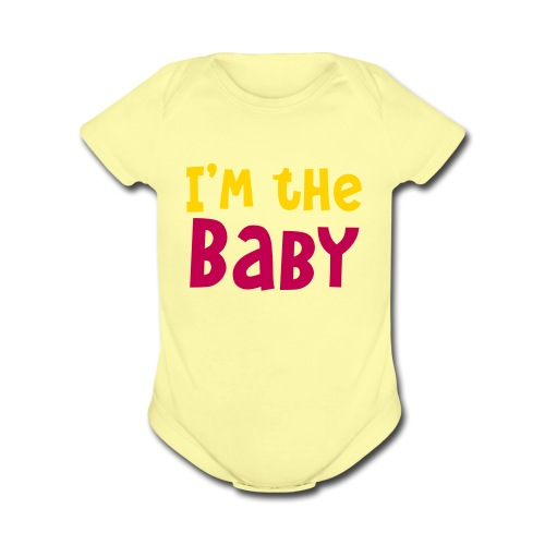 i'm the baby - Organic Short Sleeve Baby Bodysuit