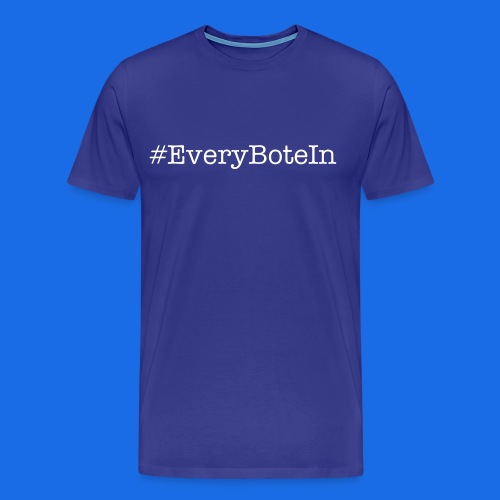 #EveryBoteIn - Men's Premium T-Shirt