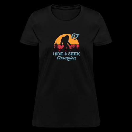 Xeire Bigfoot Hide n Seek Champion '67 - Women's T-Shirt