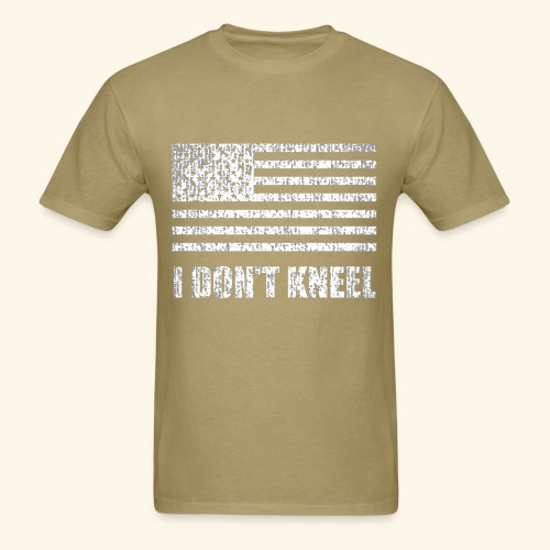 I don't kneel - Men's T-Shirt