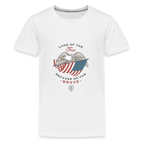 LAND OF THE FREE BECAUSE OF THE BRAVE - Kids' Premium T-Shirt