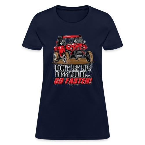 Go Faster - Women's T-Shirt