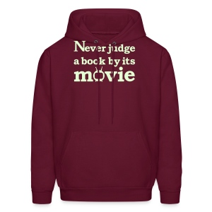 Never judge a book by the movie glow in the dark - Men's Hoodie