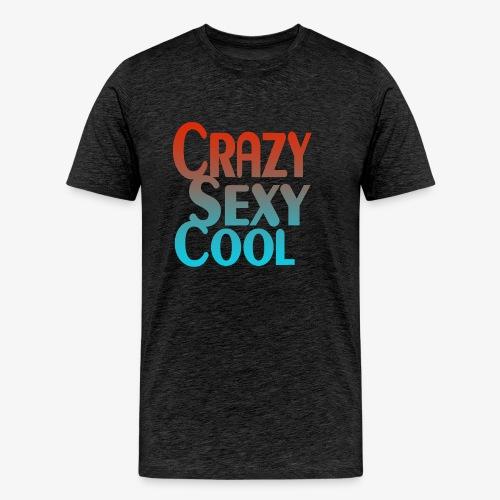 CrazySexyCool - Men's Premium T-Shirt