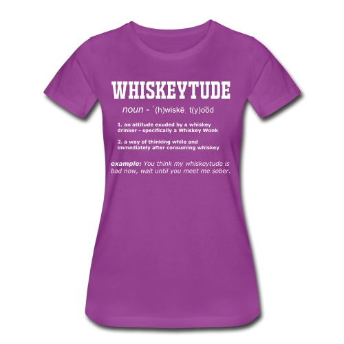 Definition: Whiskeytude - Tee - Women's Premium T-Shirt