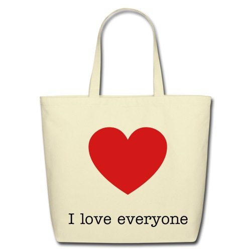 I love everyone tote bag - Eco-Friendly Cotton Tote