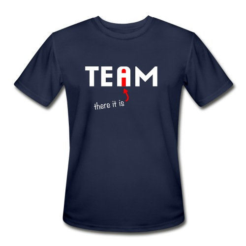 The I in Team - Men's Moisture Wicking Performance T-Shirt