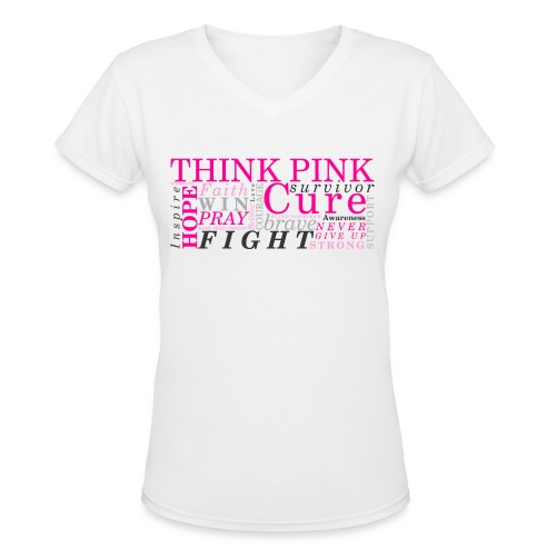 Think Pink Survivor women's tshirt - Women's V-Neck T-Shirt