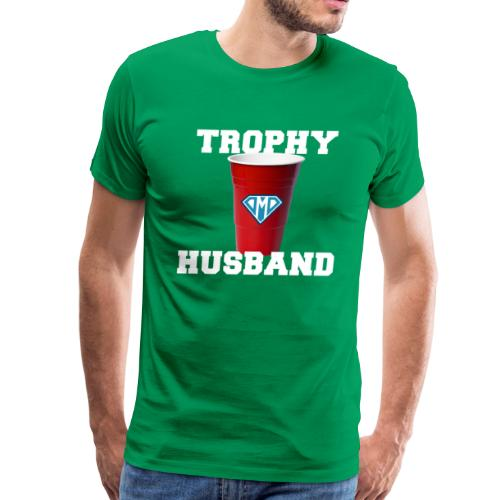 Trophy Husband - DMD Red Cup - Men's Premium T-Shirt
