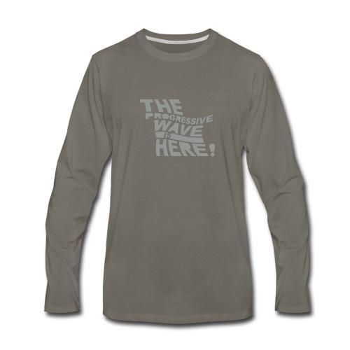 * Progressive Wave Is Here ! * (velveteen.print)  - T-shirt Premium à manches longues pour hommes
