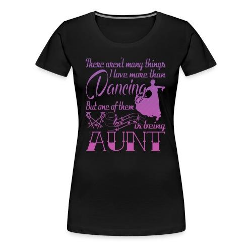 Dancing Aunt - Women's Premium T-Shirt