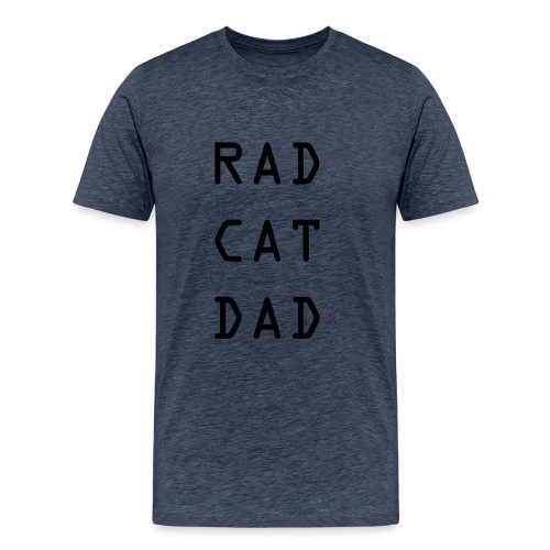 Rad Cat Dad black font - Men's Premium T-Shirt