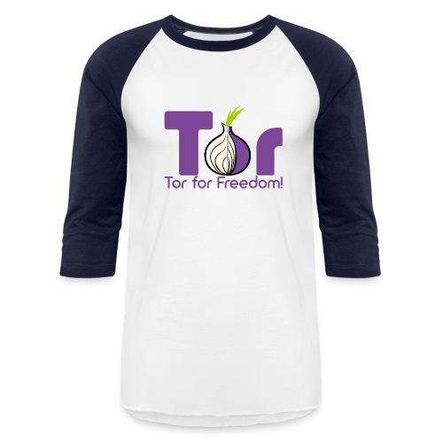Tor for Freedom - Baseball T-Shirt